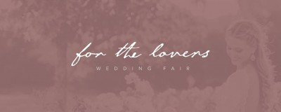 For the Lovers - Wedding Fair